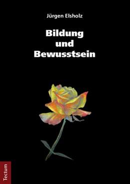 Abbildung von Elsholz | Bildung und Bewusstsein | 2013