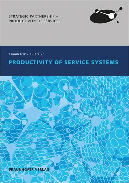 Productivity of Service Systems. | / Fähnrich / Hartmann / Woyke, 2014 | Buch (Cover)