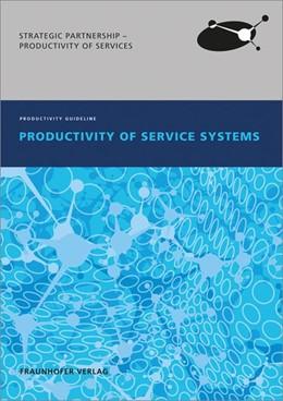 Abbildung von / Fähnrich / Hartmann / Woyke | Productivity of Service Systems. | 2014 | Productivity Guideline