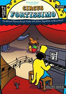 Abbildung von Engel | Circus Fortissimo | 2018 | Die Allround-Klavierschule für...