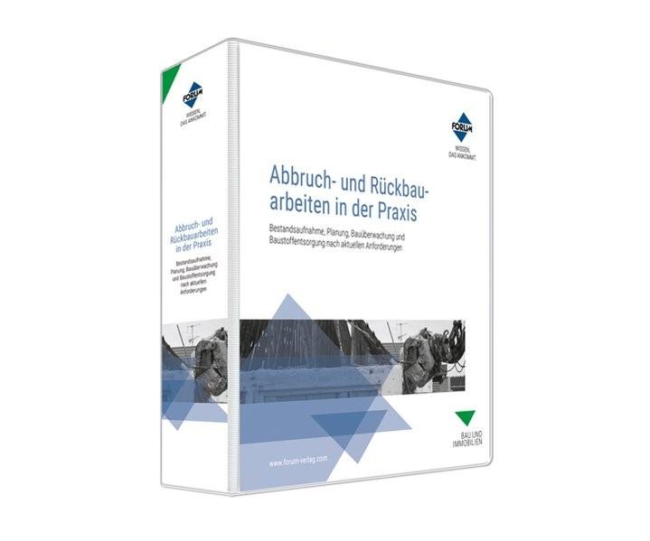 Abbruch- und Rückbauarbeiten in der Praxis | Loseblattwerk mit 9. Aktualisierung, 2014 (Cover)