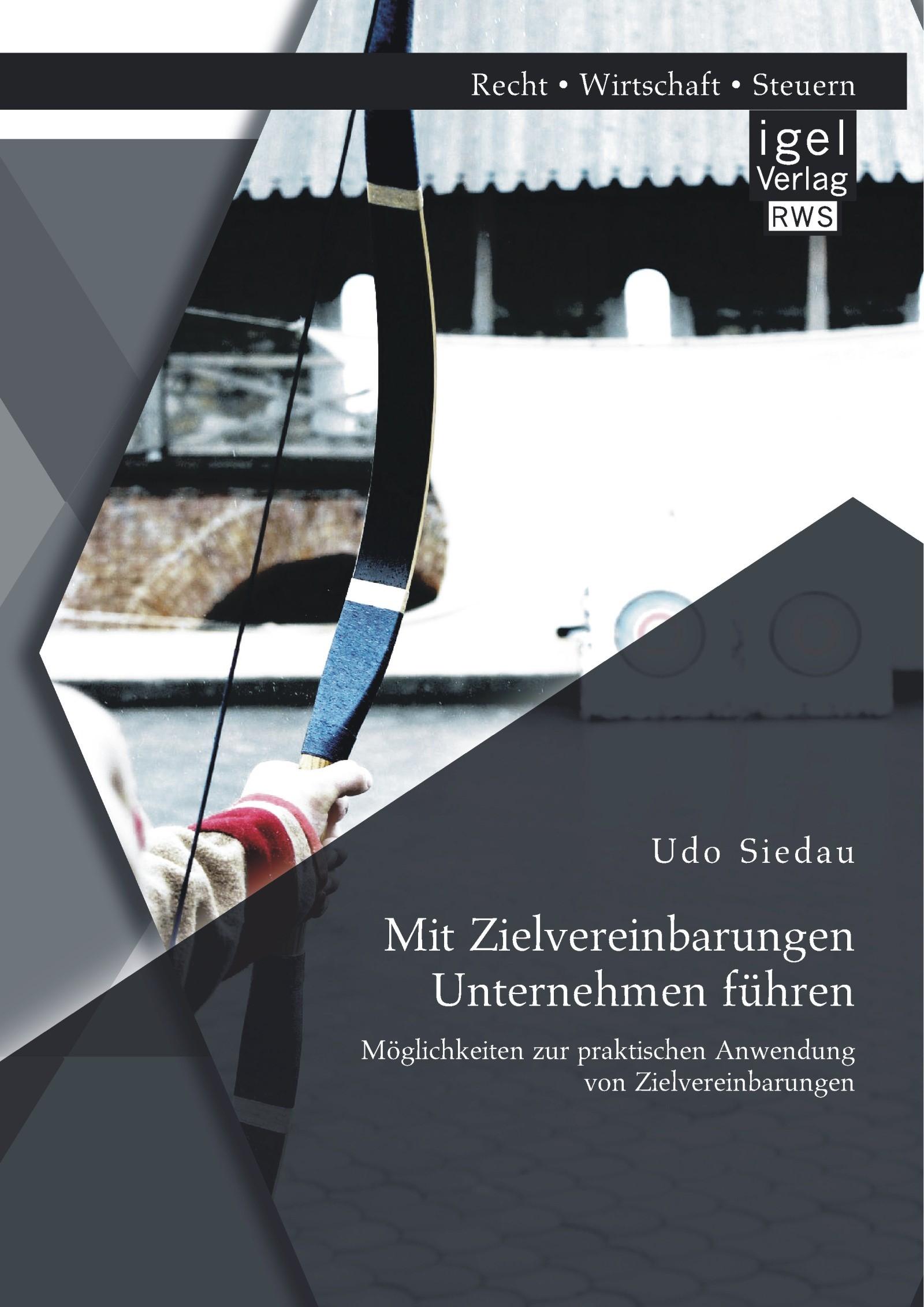 Abbildung von Siedau | Mit Zielvereinbarungen Unternehmen führen | 2014