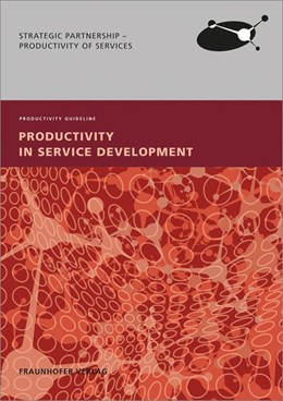 Abbildung von / Robers / Nebe / Majus / Ganz | Productivity in Service Development. | 2014 | Productivity Guideline