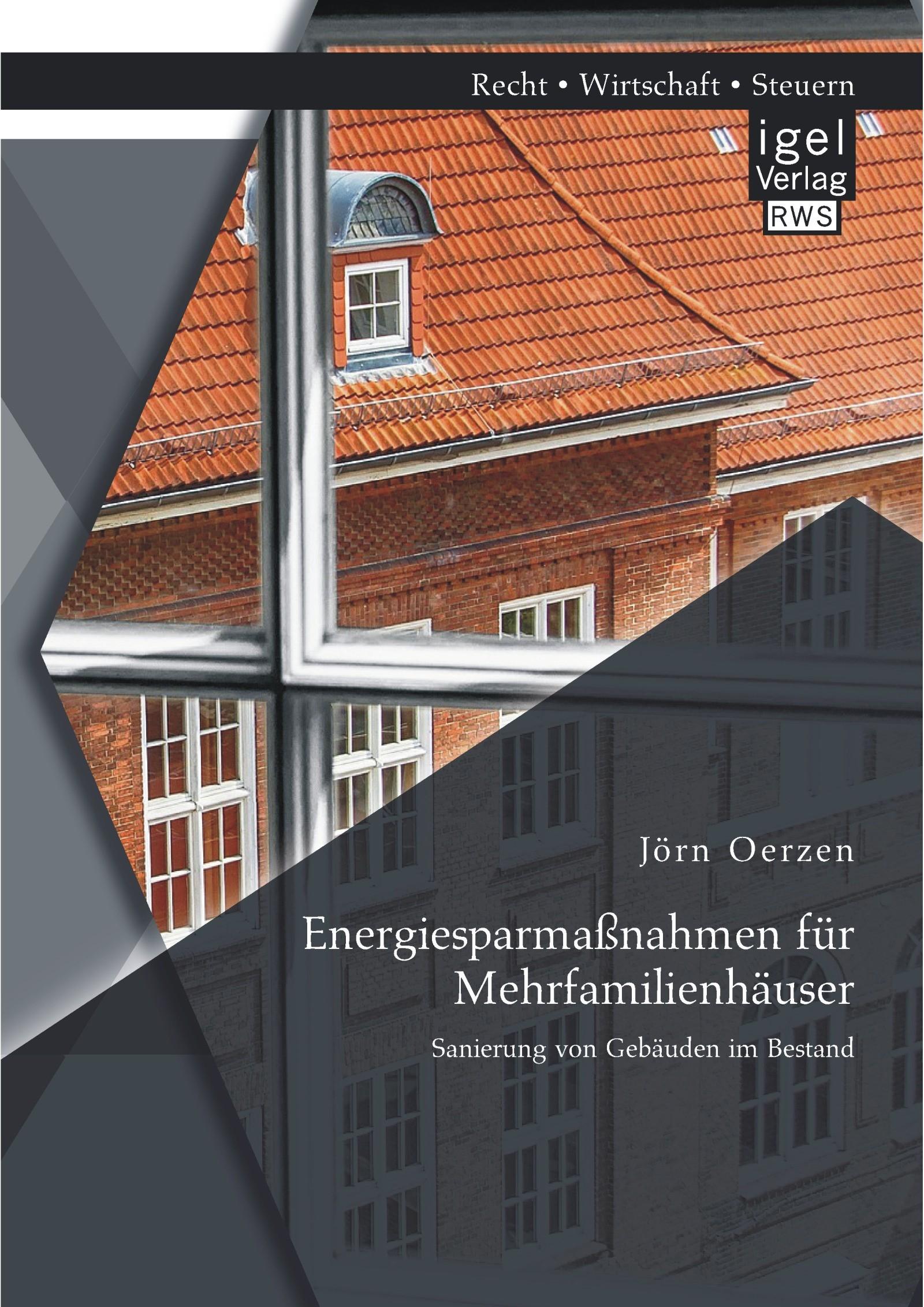 Energiesparmaßnahmen für Mehrfamilienhäuser: Sanierung von Gebäuden im Bestand   Oerzen   Erstauflage, 2014   Buch (Cover)