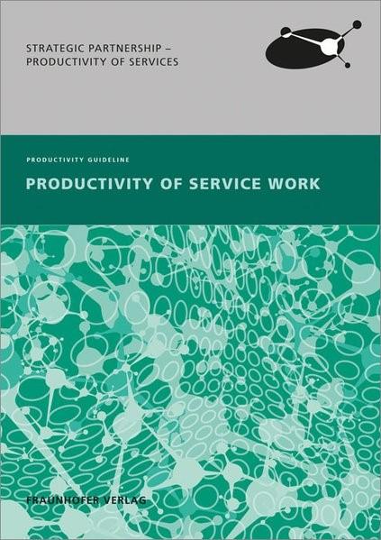 Abbildung von / Ganz / Tombeil / Bornewasser / Theis | Productivity of Service Work. | 2014