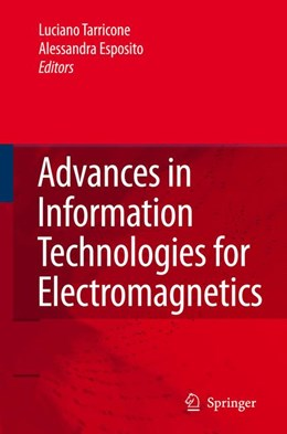 Abbildung von Tarricone / Espositio   Advances in Information Technologies for Electromagnetics   2006