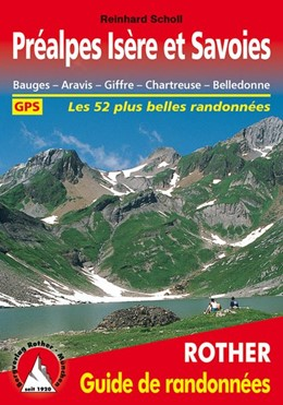 Abbildung von Scholl   Préalpes Isère et Savoies   2. Auflage   2014   Bauges - Aravis - Giffre - Cha...
