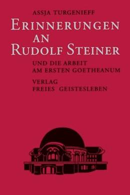 Abbildung von Pozzo / Turgenieff / Schmidt   Erinnerungen an Rudolf Steiner und die Arbeit am ersten Goetheanum   3. Auflage   1992