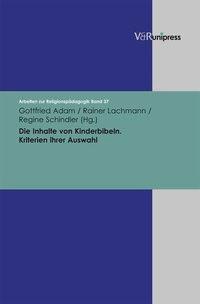 Die Inhalte von Kinderbibeln   Adam / Lachmann / Schindler   Aufl., 2008   Buch (Cover)