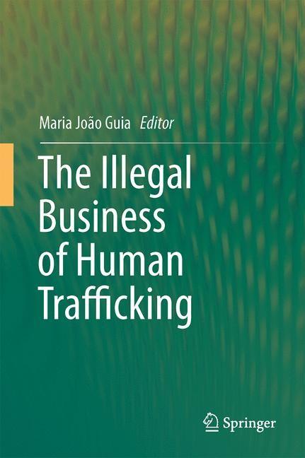 Abbildung von Guia | The Illegal Business of Human Trafficking | 2015