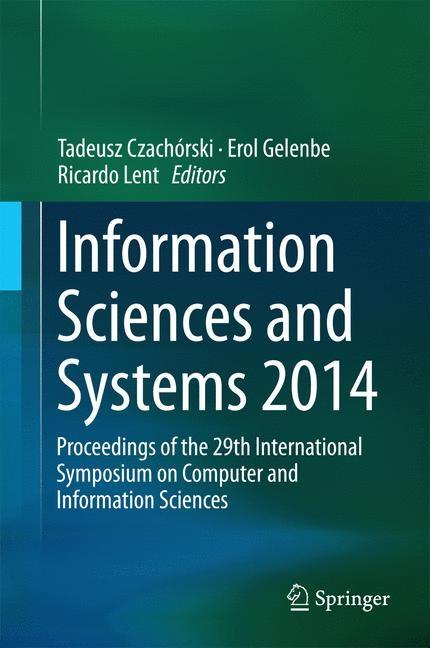 Abbildung von Czachórski / Gelenbe / Lent | Information Sciences and Systems 2014 | 2014