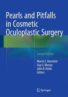 Abbildung von Hartstein, MD, FACS / Massry, MD, FACS | Pearls and Pitfalls in Cosmetic Oculoplastic Surgery | 2. Auflage | 2014 | beck-shop.de