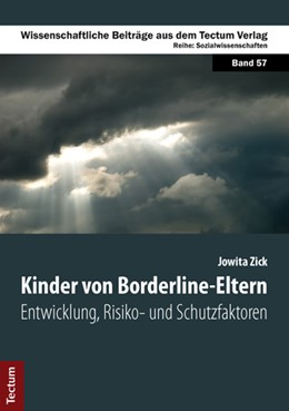 Abbildung von Zick | Kinder von Borderline-Eltern | 2013 | Entwicklung, Risiko- und Schut...