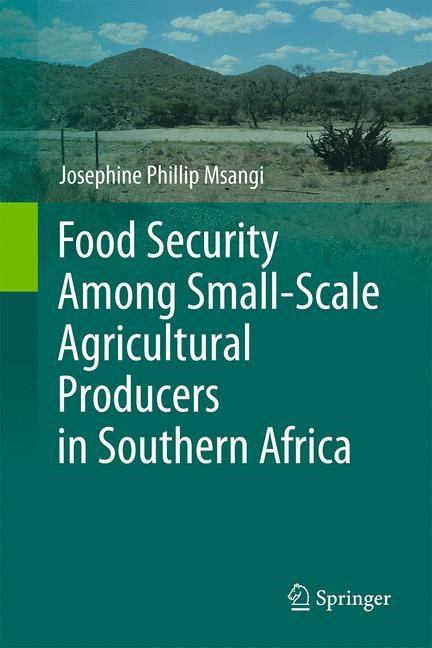 Abbildung von Msangi | Food Security Among Small-Scale Agricultural Producers in Southern Africa | 2014