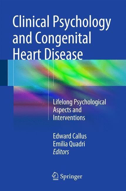 Abbildung von Callus / Quadri | Clinical Psychology and Congenital Heart Disease | 2014