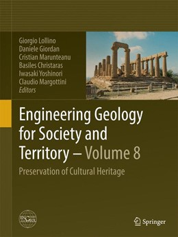 Abbildung von Lollino / Giordan / Marunteanu / Christaras / Yoshinori / Margottini | Engineering Geology for Society and Territory - Volume 8 | 2015 | Preservation of Cultural Herit...