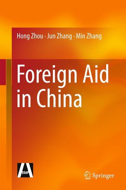 Abbildung von Zhou / Zhang   Foreign Aid in China   2014