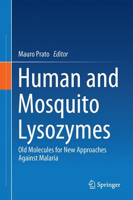 Abbildung von Prato | Human and Mosquito Lysozymes | 2014 | Old Molecules for New Approach...
