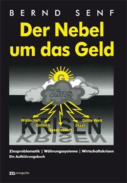 Abbildung von Senf   Der Nebel um das Geld   11. Auflage   2014   beck-shop.de