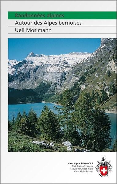 Randonnées alpines   Mosimann   1., Aufl, 2008   Buch (Cover)
