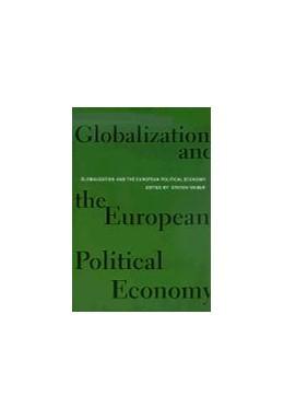 Abbildung von Weber | Globalization and the European Political Economy | 2001