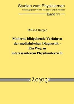 Abbildung von Berger   Moderne bildgebende Verfahren der medizinischen Diagnostik - ein Weg zu interessanterem Physikunterricht   2000   11
