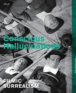 Abbildung von Deutsches Filminstitut - DIF   Conscious Hallucinations   1. Auflage   2014   beck-shop.de