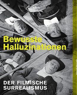 Abbildung von Deutsches Filminstitut - DIF   Bewusste Halluzinationen   1. Auflage   2014   beck-shop.de