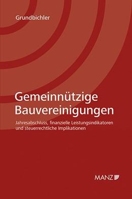 Abbildung von Grundbichler | Gemeinnützige Bauvereinigungen | 1. Auflage | 2014 | beck-shop.de