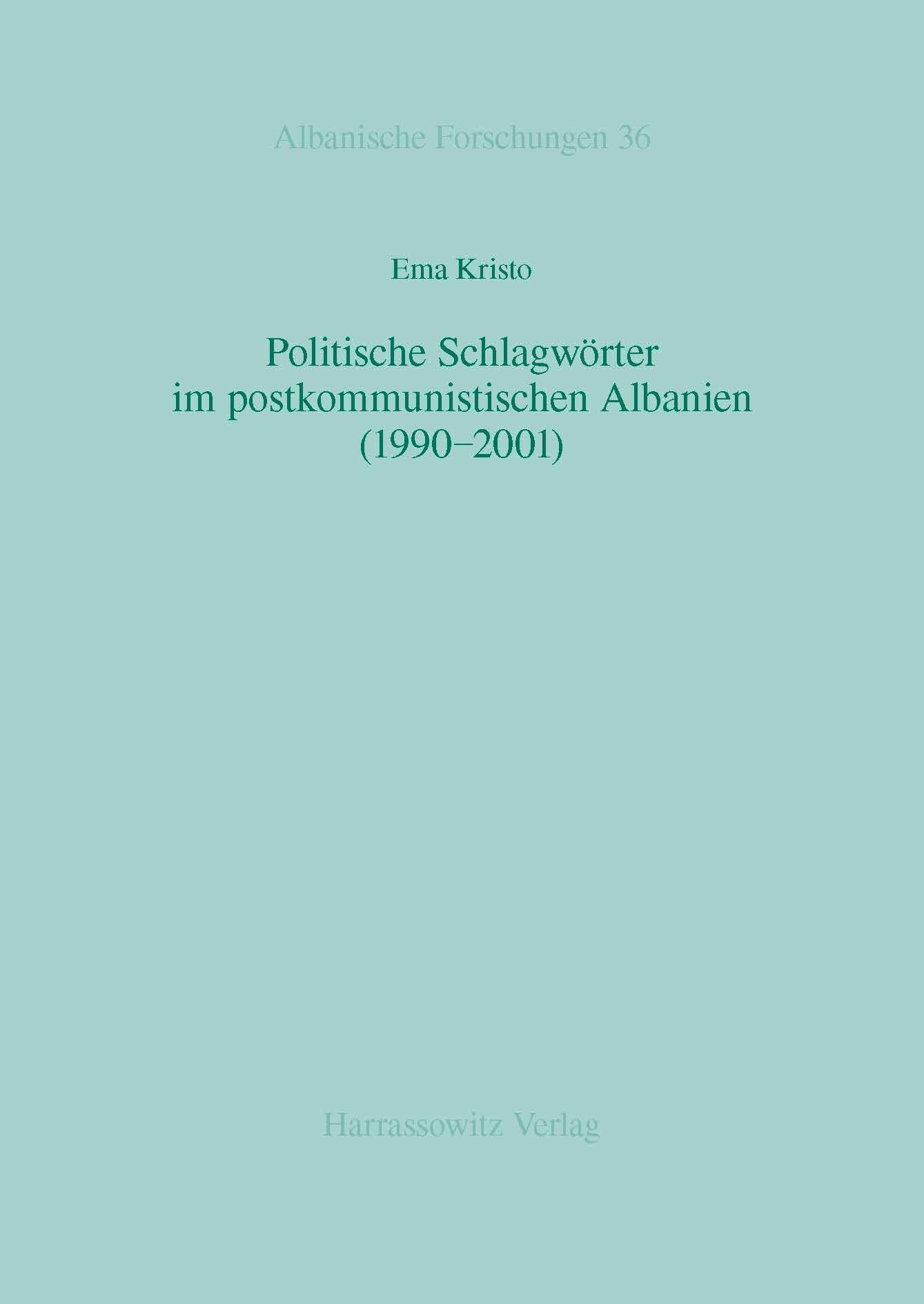 Abbildung von Kristo   Politische Schlagwörter im postkommunistischen Albanien (1990-2001)   2014