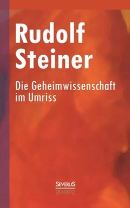 Abbildung von Steiner | Die Geheimwissenschaft im Umriss | 2014