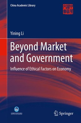 Abbildung von Li | Beyond Market and Government | 2014 | Influence of Ethical Factors o...