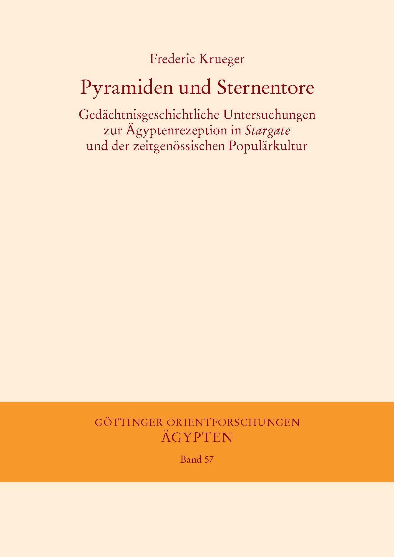 Abbildung von Krueger | Pyramiden und Sternentore | 2014
