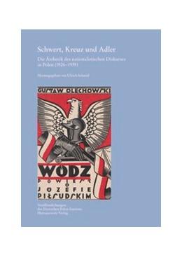 Abbildung von Schmid | Schwert, Kreuz und Adler | 2014 | Die Ästhetik des nationalistis... | 32