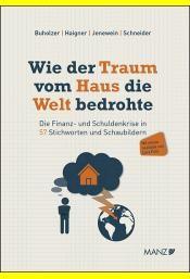 Abbildung von Buholzer / Haigner / Jenewein | Wie der Traum vom Haus die Welt bedrohte | 2014