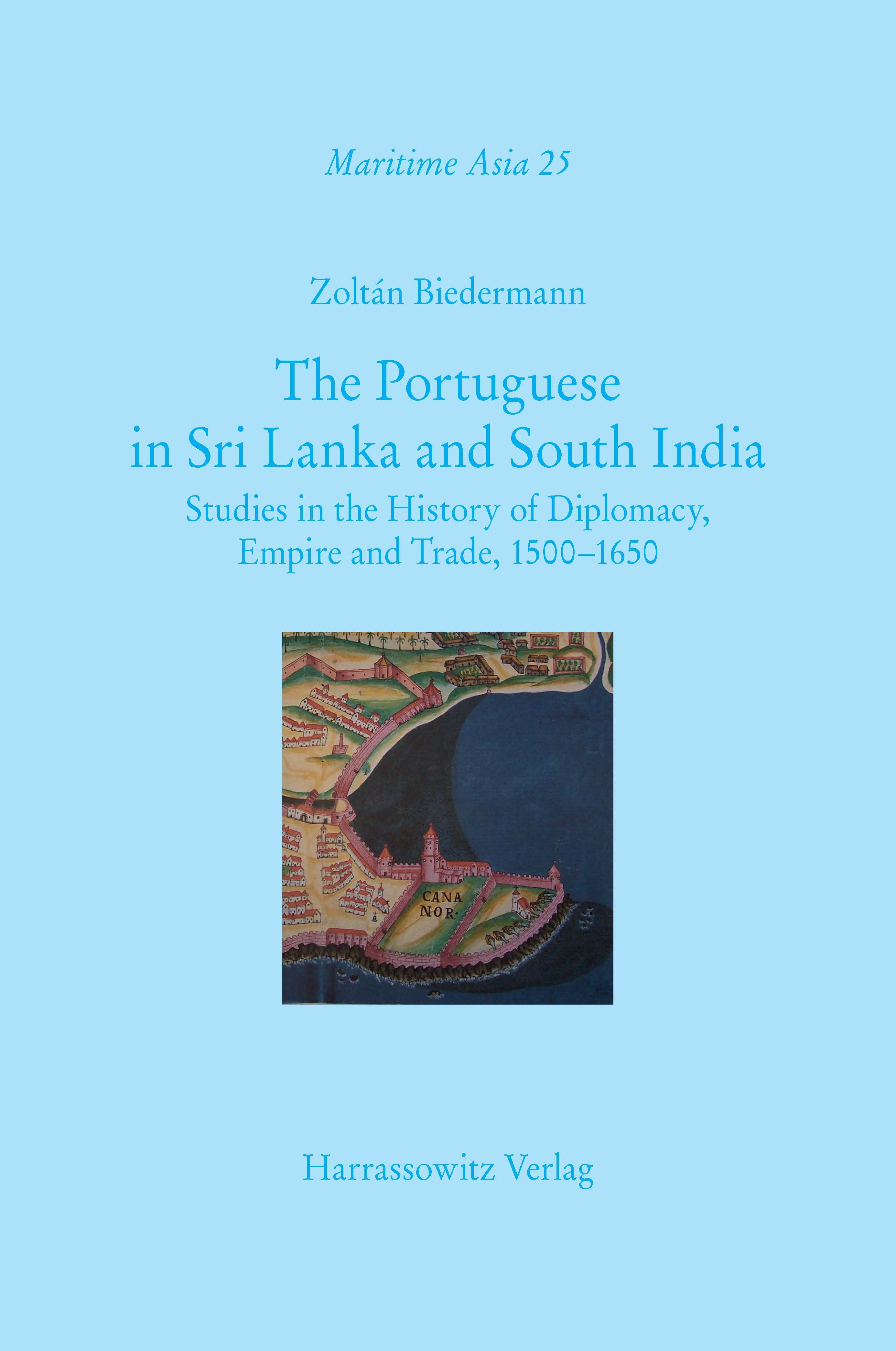 Abbildung von Biedermann   The Portuguese in Sri Lanka and South India   2014