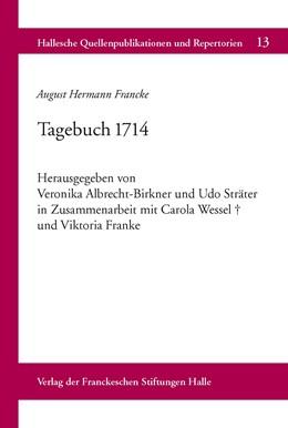 Abbildung von Albrecht-Birkner / Sträter | August Hermann Francke: Tagebuch 1714 | 1. Auflage | 2014 | 13 | beck-shop.de