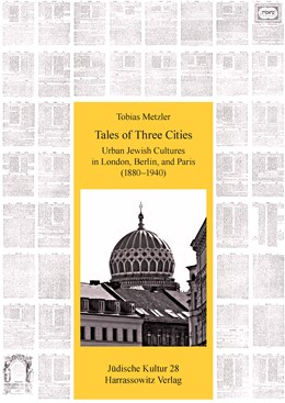 Abbildung von Metzler | Tales of Three Cities: Urban Jewish Cultures in London, Berlin, and Paris (1880–1940) | 1. Auflage | 2014 | 28 | beck-shop.de