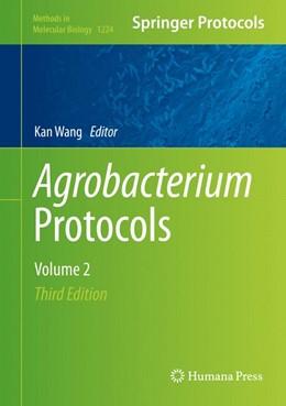 Abbildung von Wang | Agrobacterium Protocols | 3. Auflage | 2014 | 1224 | beck-shop.de
