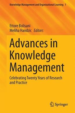 Abbildung von Bolisani / Handzic | Advances in Knowledge Management | 2014 | Celebrating Twenty Years of Re... | 1