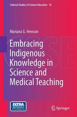Abbildung von Hewson | Embracing Indigenous Knowledge in Science and Medical Teaching | 1. Auflage | 2014 | 10 | beck-shop.de