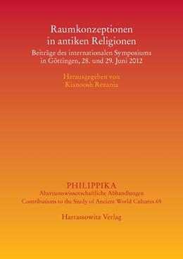 Abbildung von Rezania   Raumkonzeptionen in antiken Religionen   2014   Beiträge des internationalen S...   69