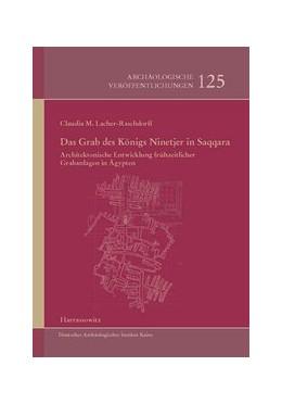 Abbildung von Lacher-Raschdorff | Das Grab des Königs Ninetjer in Saqqara | 2014 | Architektonische Entwicklung f... | 125