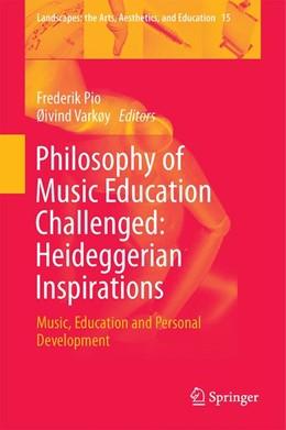Abbildung von Pio / Varkøy | Philosophy of Music Education Challenged: Heideggerian Inspirations | 2014 | Music, Education and Personal ... | 15