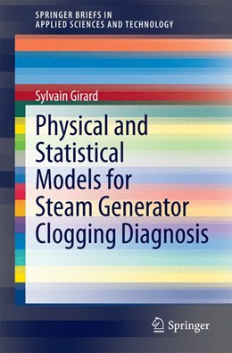 Abbildung von Girard | Physical and Statistical Models for Steam Generator Clogging Diagnosis | 2014