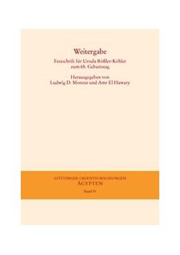 Abbildung von Morenz / EL Hawary   Weitergabe   2015   Festschrift für Ursula Rößler-...   53
