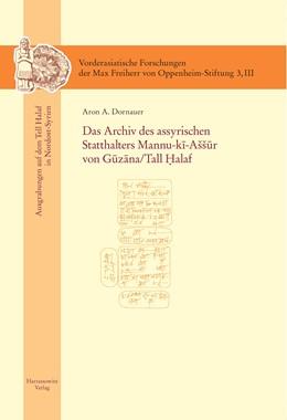 Abbildung von Dornauer | Das Archiv des assyrischen Statthalters Mannu-ki-Aššur von Guzana /Tell Halaf | 2014 | Ausgrabungen auf dem Tell Hala... | 3