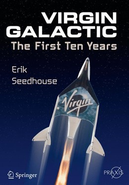Abbildung von Seedhouse | Virgin Galactic | 2015 | The First Ten Years