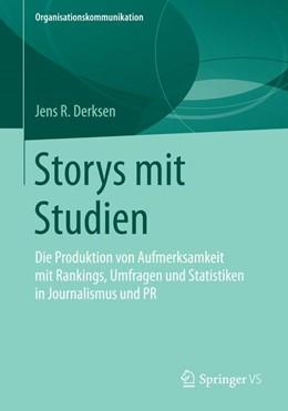 Abbildung von Derksen | Storys mit Studien | 2014 | Die Produktion von Aufmerksamk...