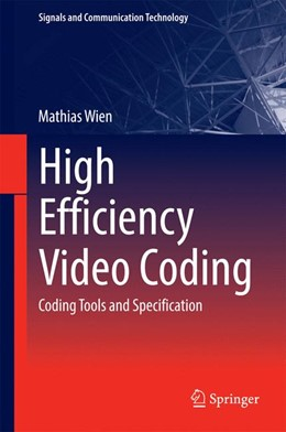 Abbildung von Wien | High Efficiency Video Coding | 2014 | Coding Tools and Specification